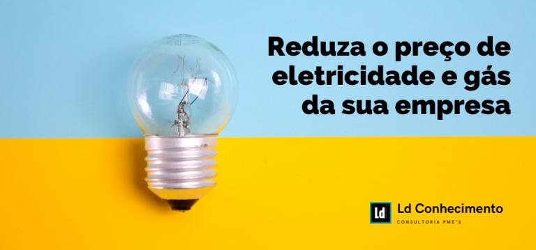 reduza o preço de eletricidade e gás da sua empresa